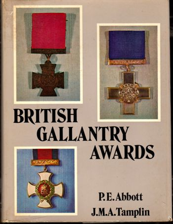 British Gallantry Awards. P E. Abbott, J M. A. Tamplin.