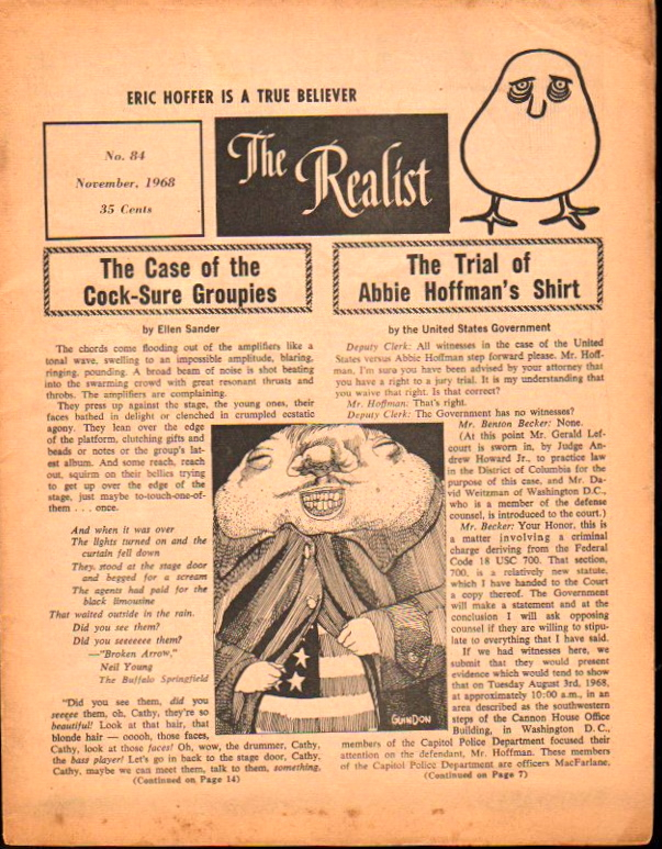 The Realist No. 84, November,1968: The Case of the Cock Sure Groupies and The Trial of Abbie Hoffman's Shirt. Paul Krassner.