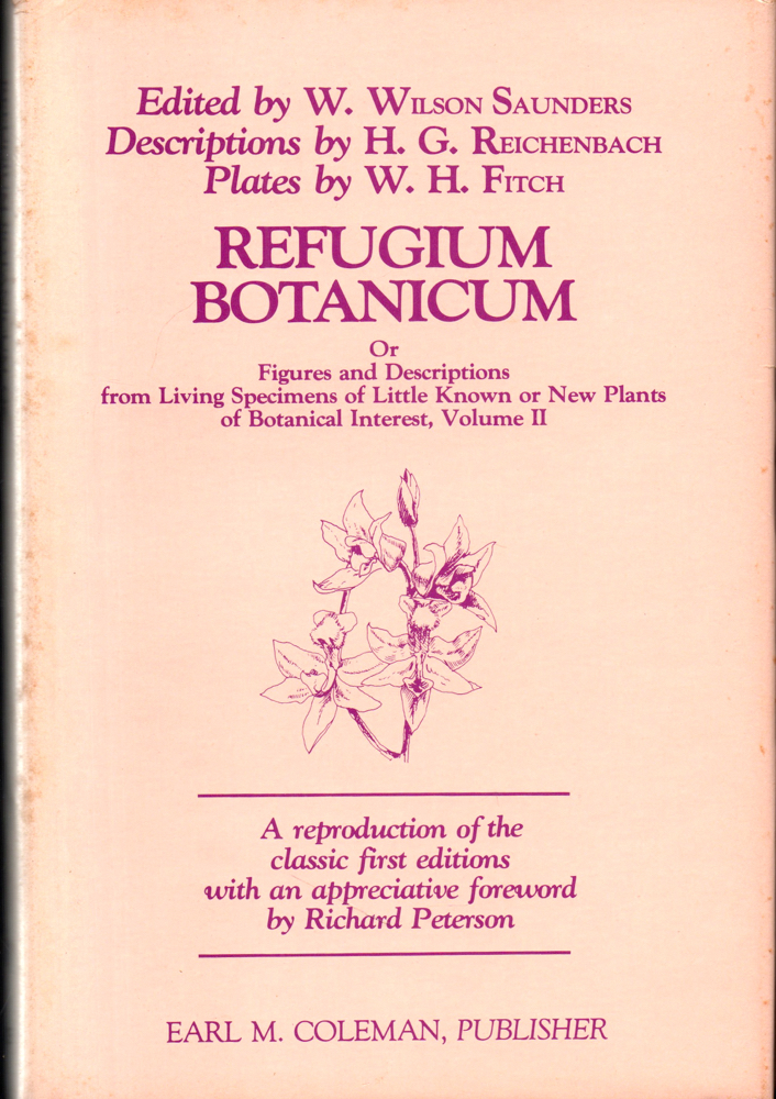 Refugium Botanicum: Or, Figures and Descriptions From Living Specimens of Little Known or New Plants of Botanical Interest, Volume II. Charles Darwin.