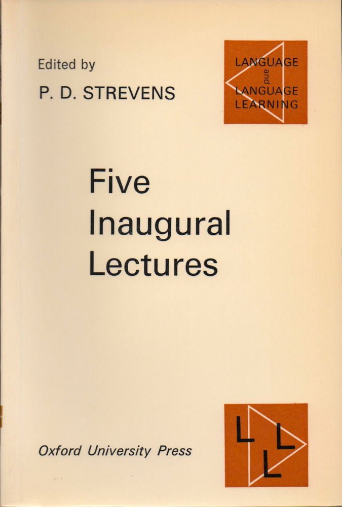 Five Inaugural Lectures. P. D. Strevens.