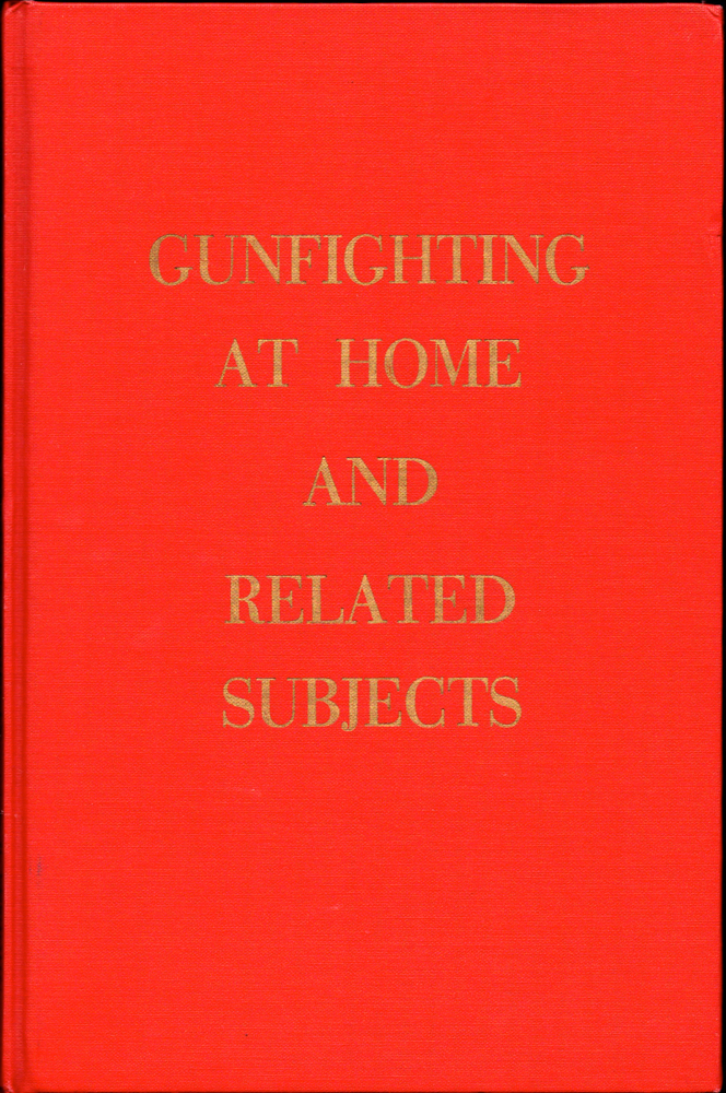 Gunfighting At Home and Related Subjects. E. R. Fenjohn.