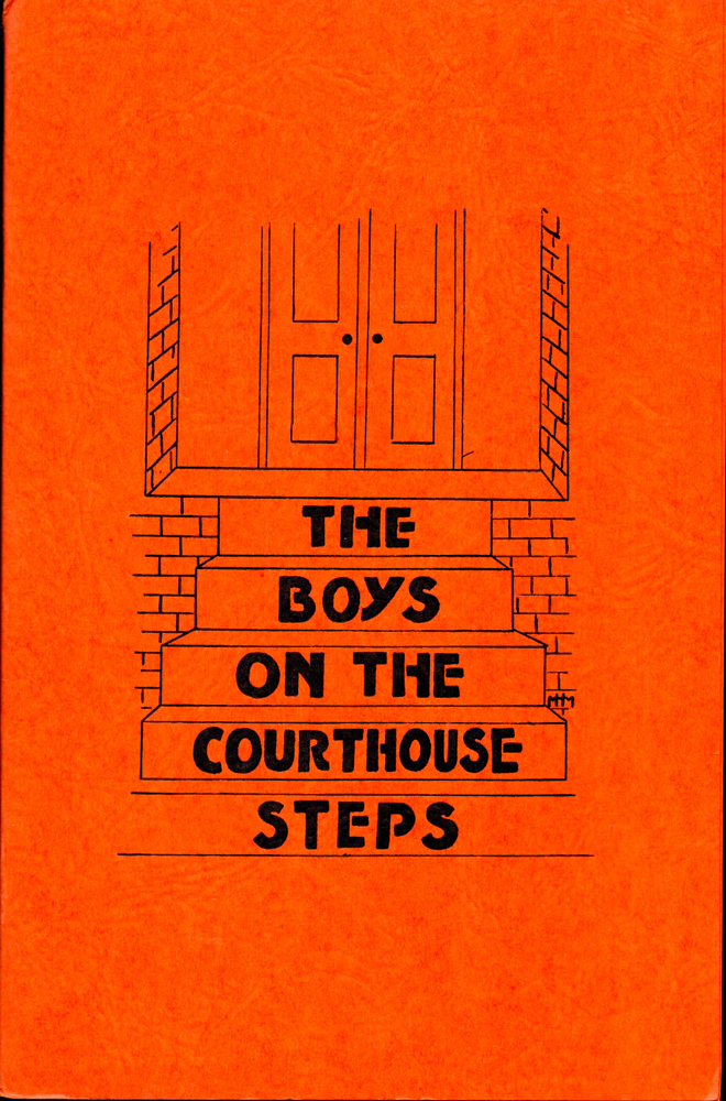 The Boys on the Courthouse Steps. John A. Hayes.