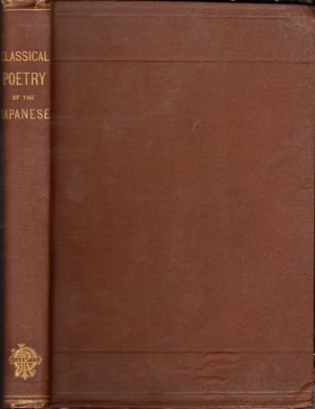 The Classical Poetry of the Japanese. Basil Hall Chamberlain.