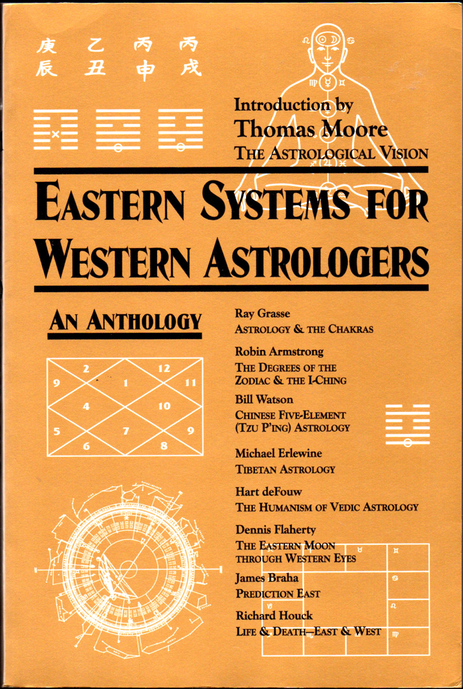 Eastern Systems for Western Astrologers: An Anthology. Thomas Morre.