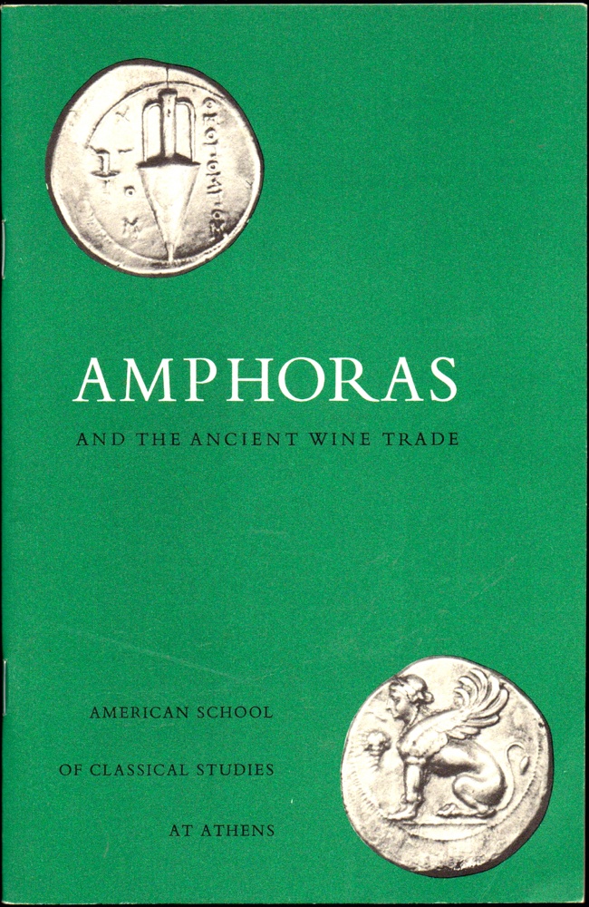 Amphoras and the Ancient Wine-Trade.