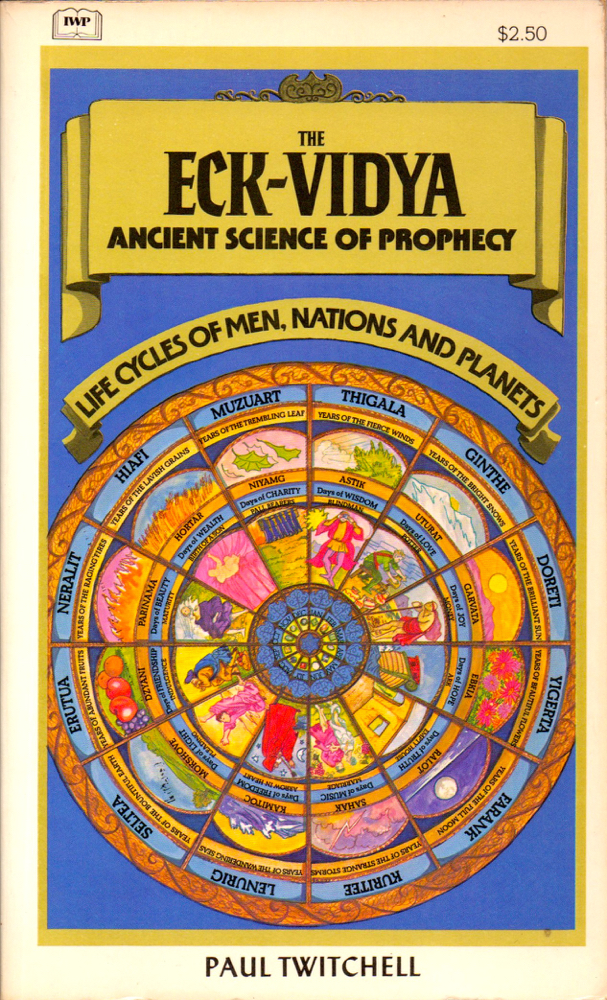 Eck Vidya: Ancient Science of Prophecy. Paul Twitchell.