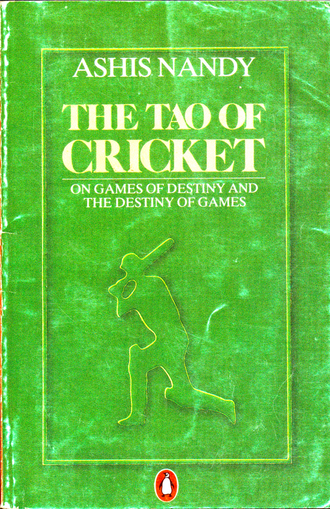 The Tao of Cricket. Ahis Nandy.