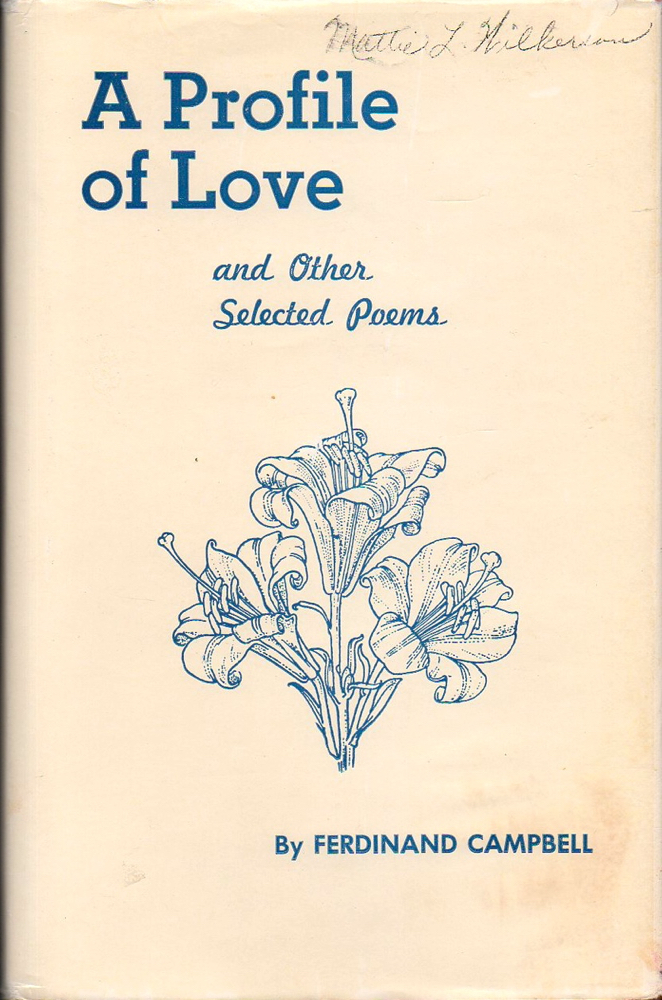 A Profile of Love and Other Selected Poems. Ferdinand Campbell.