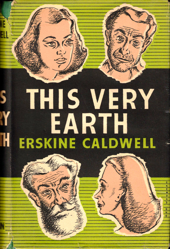 This Very Earth. Erskine Caldwell.