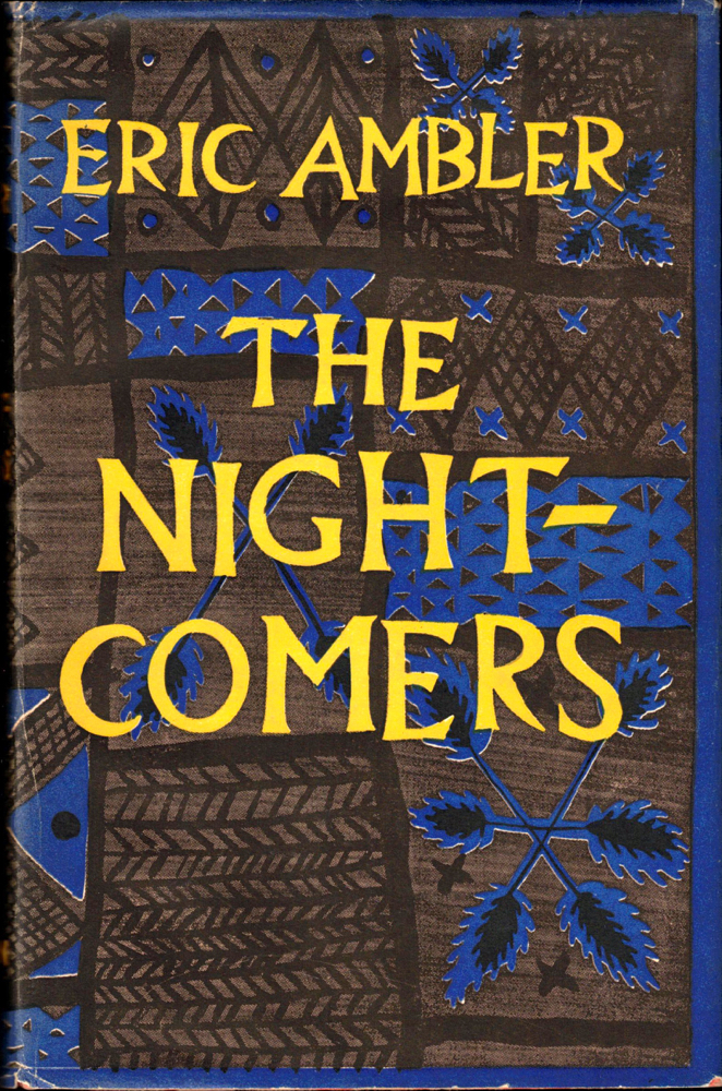 The Night Comers. Eric Ambler.
