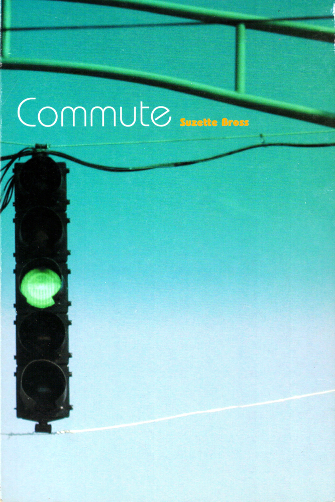 Commute. Suzette Bross.