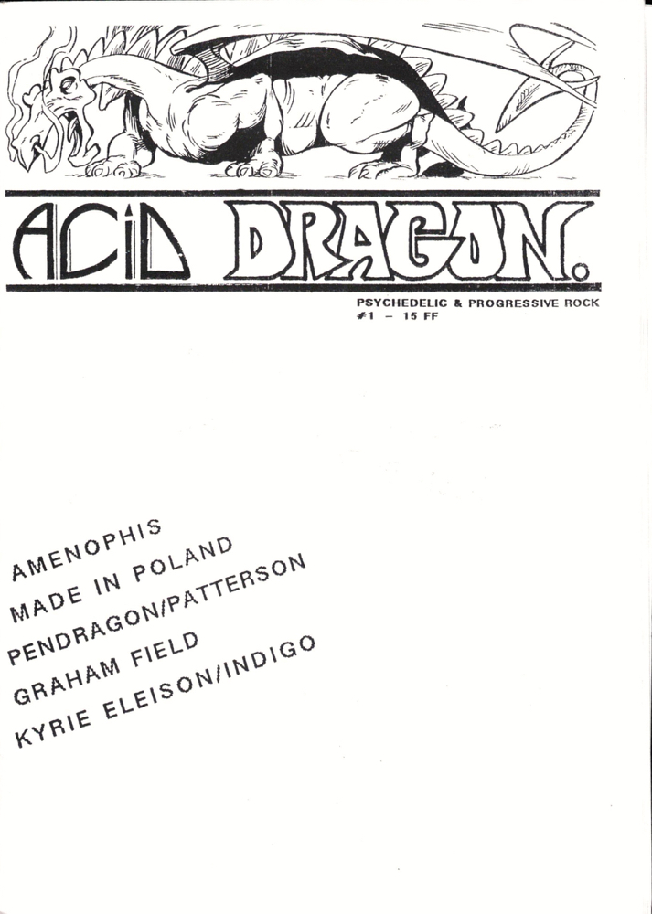 Acid Dragon: Psychedlic and Progressive Rock Issue Number 1. Andre-Francois Ruaud, Thierry Sportouche.