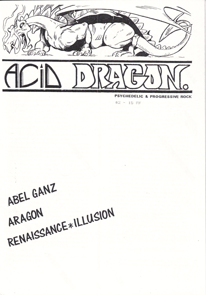 Acid Dragon: Psychedlic and Progressive Rock Issue Number 2. Andre-Francois Ruaud, Thierry Sportouche.