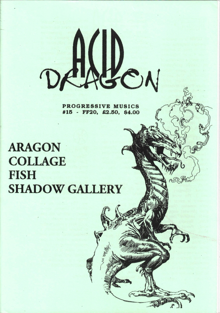 Acid Dragon: Progressive Musics Issue Number 15. Andre-Francois Ruaud, Thierry Sportouche.