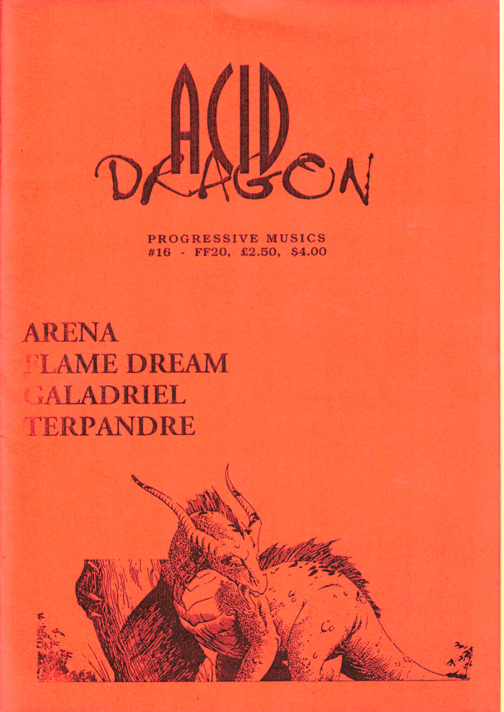 Acid Dragon: Progressive Musics Issue Number 16. Andre-Francois Ruaud, Thierry Sportouche.