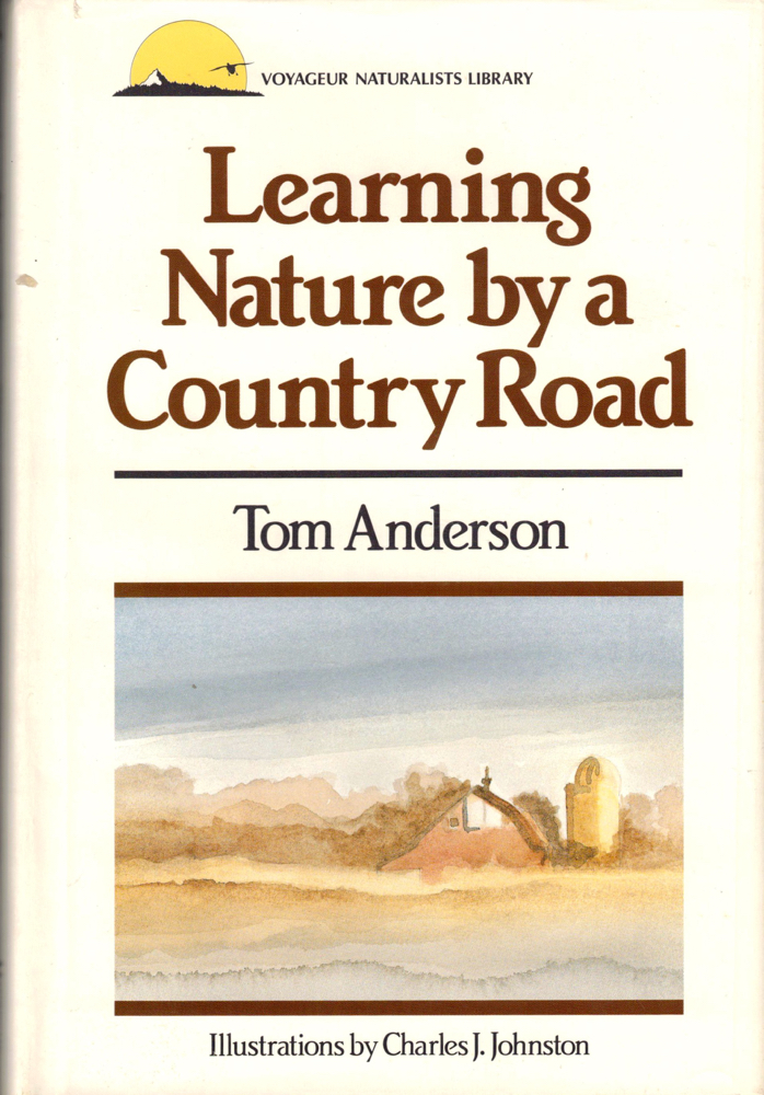 Learning Nature by a Country Road. Tom Anderson.