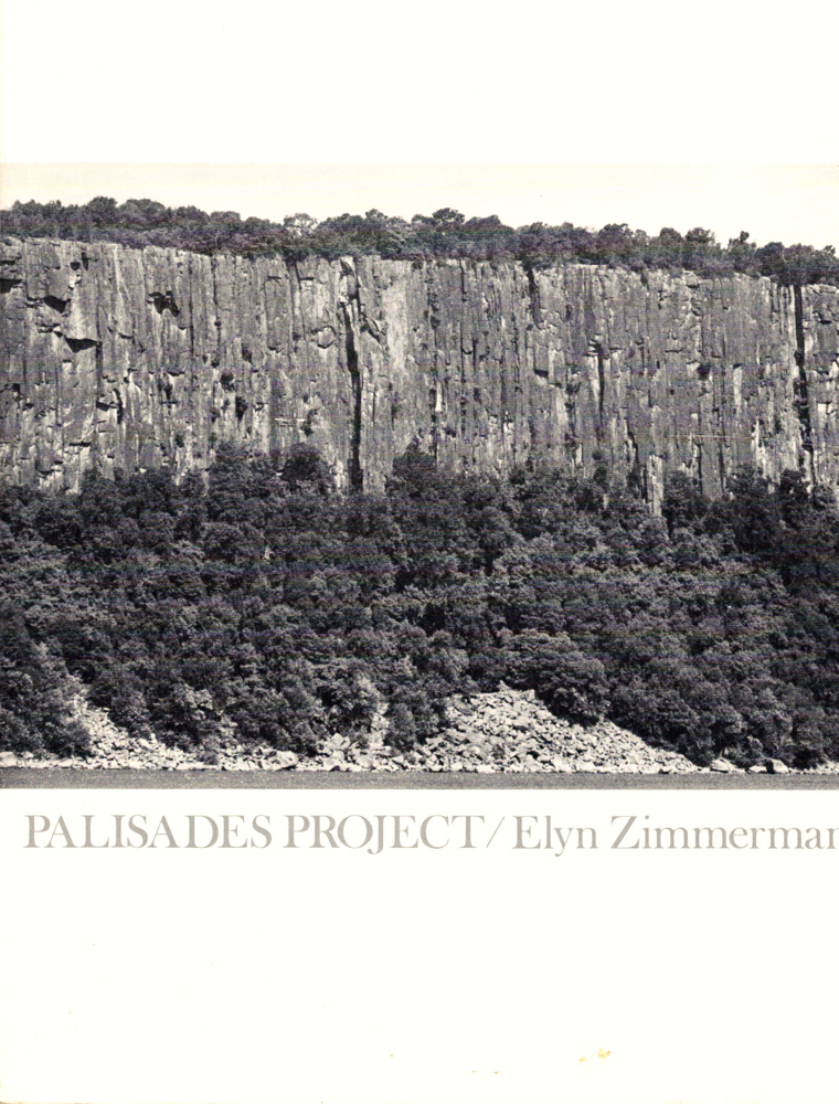 Palisades Project. Elyn Zimmerman.
