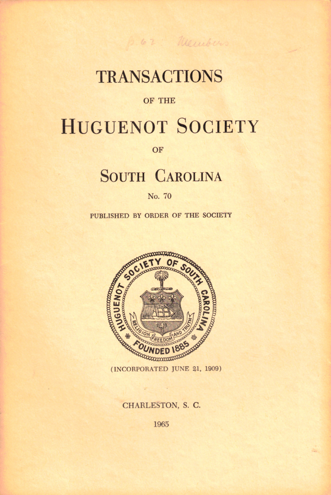 Transactions of the Huguenot Society of South Carolina Number 70. Huguenot Society of South Carolina.