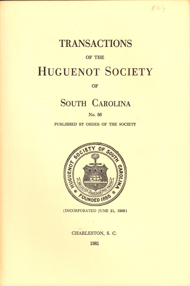 Transactions of the Huguenot Society of South Carolina Number 86. Huguenot Society of South Carolina.