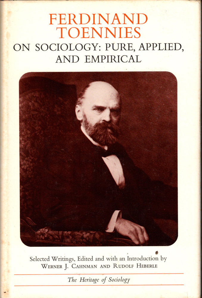On Sociology: Pure, Applied, and Empirical. Ferdinand Toennies.