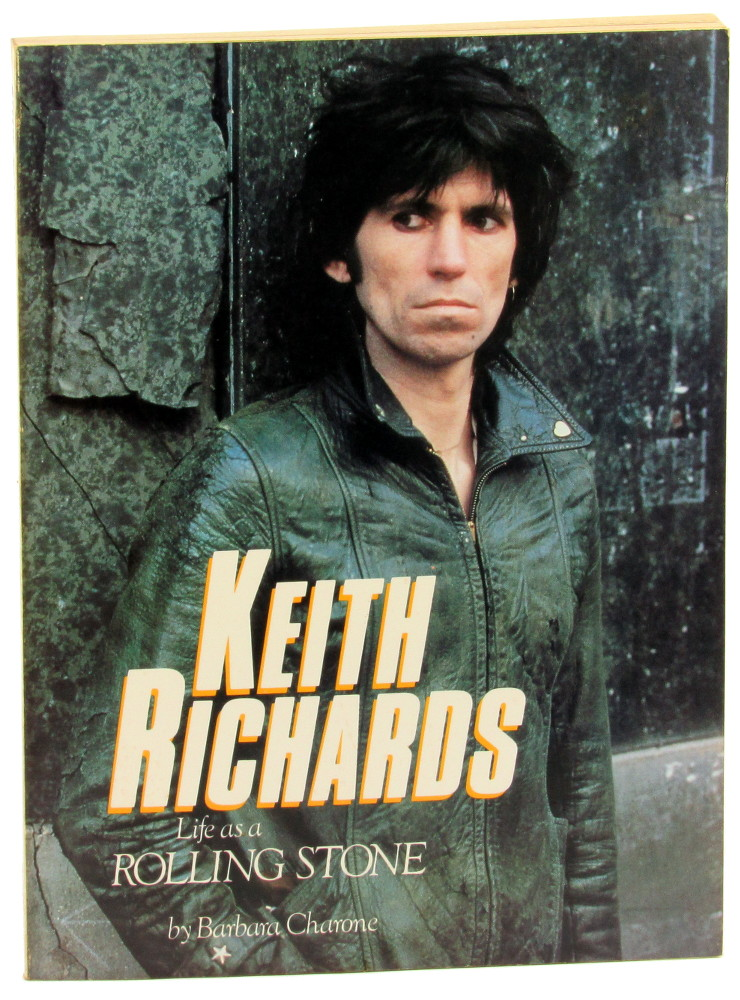 Keith Richards: Life As A Rolling Stone. Barbara Charone.