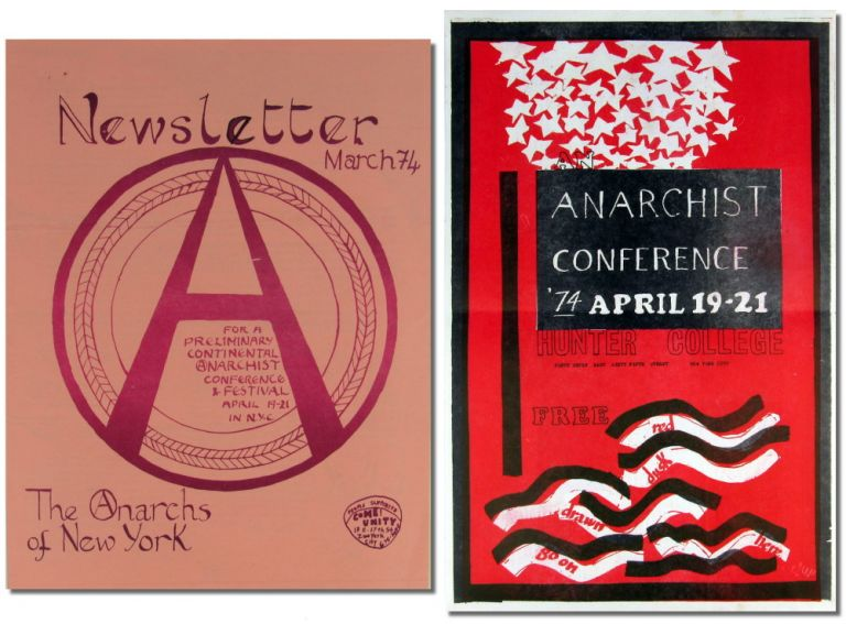 Newsletter For a Preliminary Anarchist Conference and Festival April 19-21 in N.Y.C. Anarchism, Anarchs of New York.