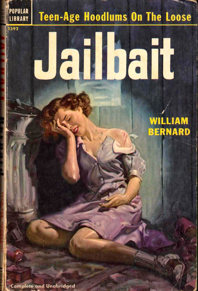 Jailbait. William Bernard.