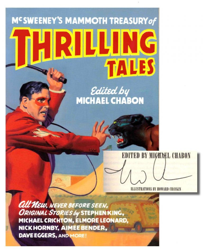 McSweeney's Mammoth Treasury of Thrilling Tales. Michael Chabon.