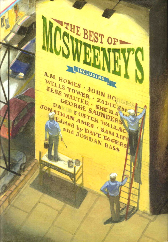 The Best of McSweeney's [Billboard Jacket Art]. Dave Eggers, Jordan Bass.