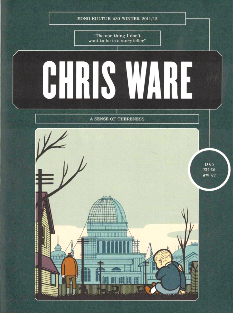 Mono Kultur #30 Winter 2011/12: Chris Ware. Urs Bellerman.
