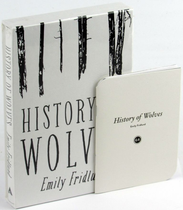 History of Wolves [Indiespensable Edition]. Emily Fridlund.