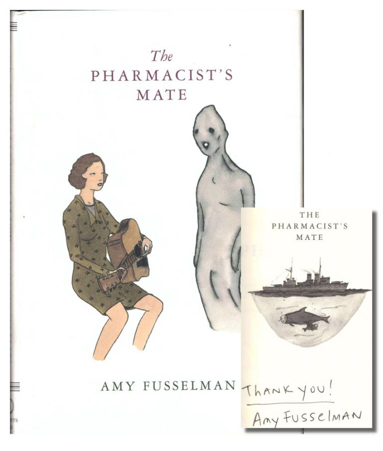 The Pharmacist's Mate. Amy Fusselman.