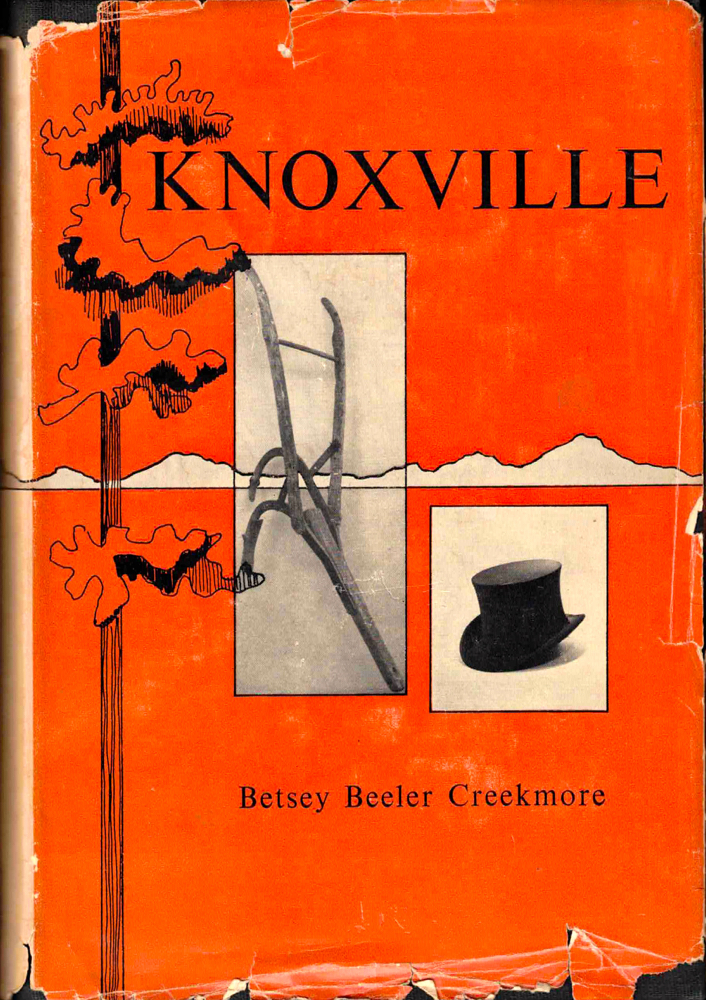 Knoxville. Betsey Beeler Creekmore.