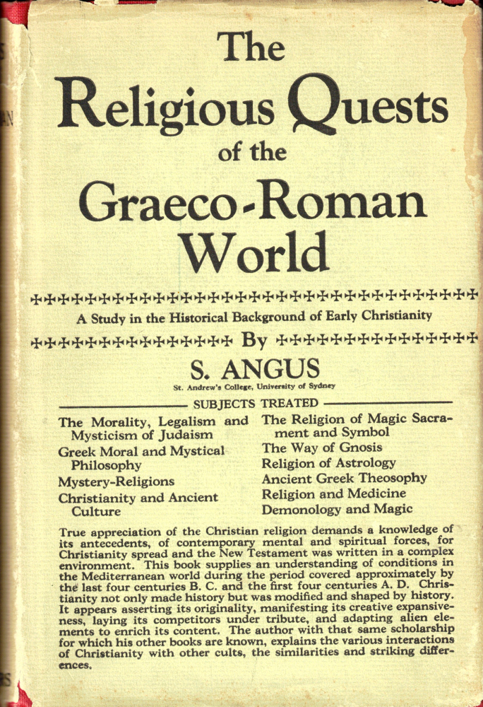 The Religious Quests of the Greco-Roman World. S. Angus.