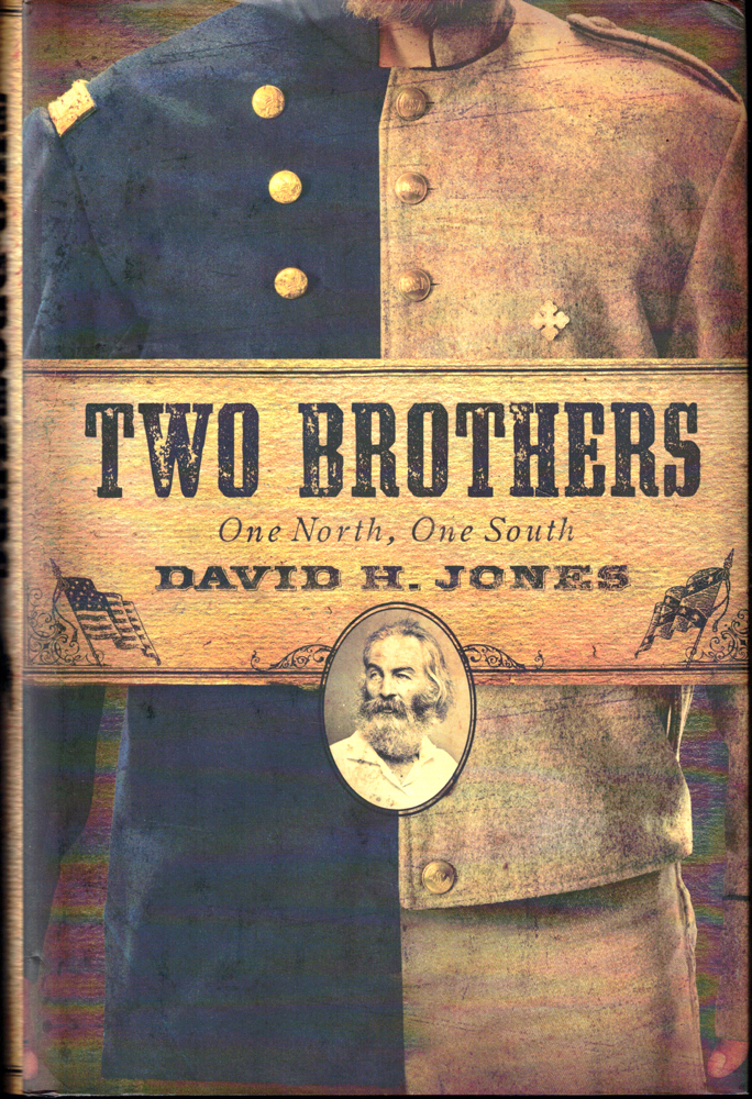 Two Brothers: One North, One South. David H. Jones.