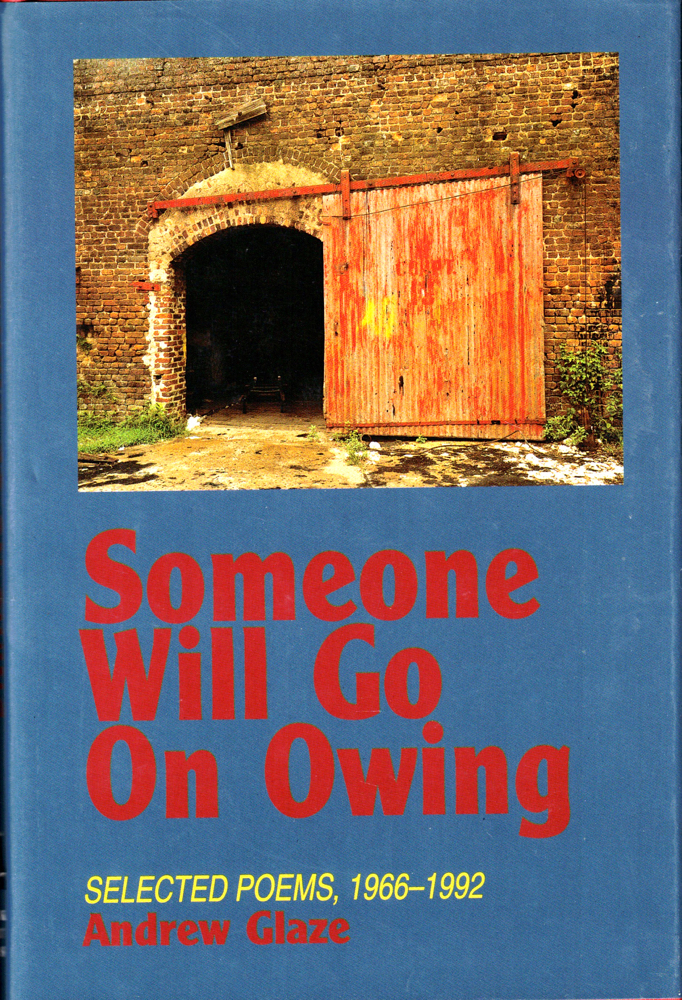 Someone Will Go On Owing: Selected Poems, 1966-1992. Mary Oliver.