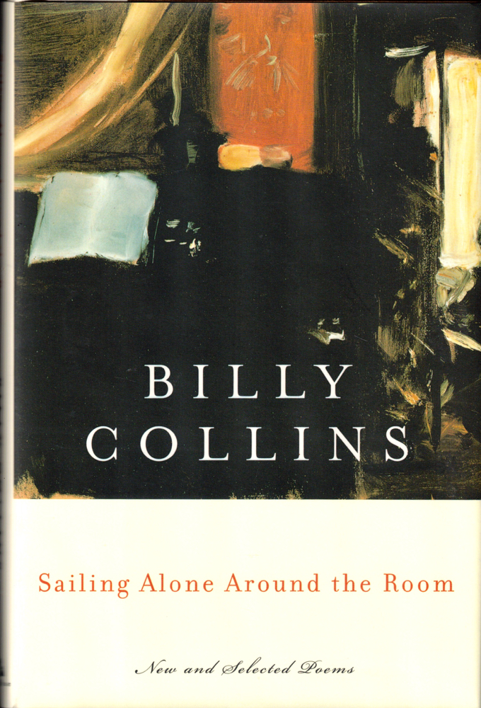 Sailing Alone Around the Room. Billy Collins.
