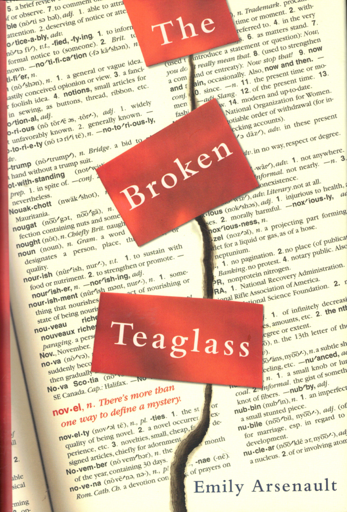 The Broken Teaglass. Emily Arsenault.