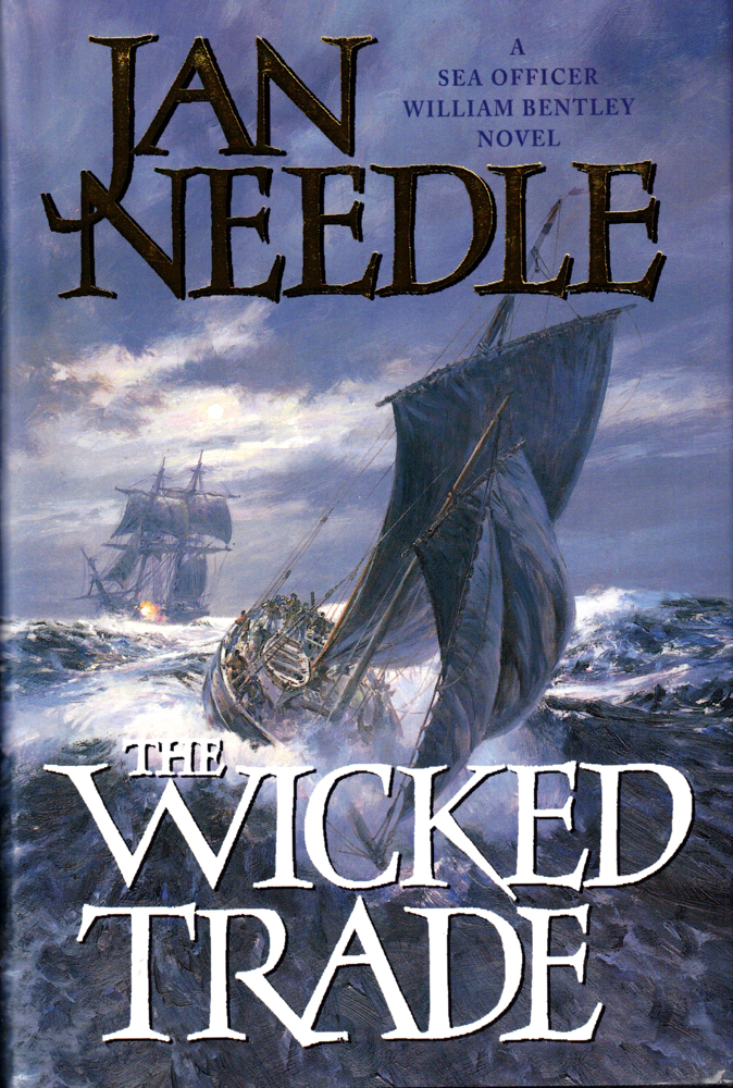 The Wicked Trade. Jan Needle.