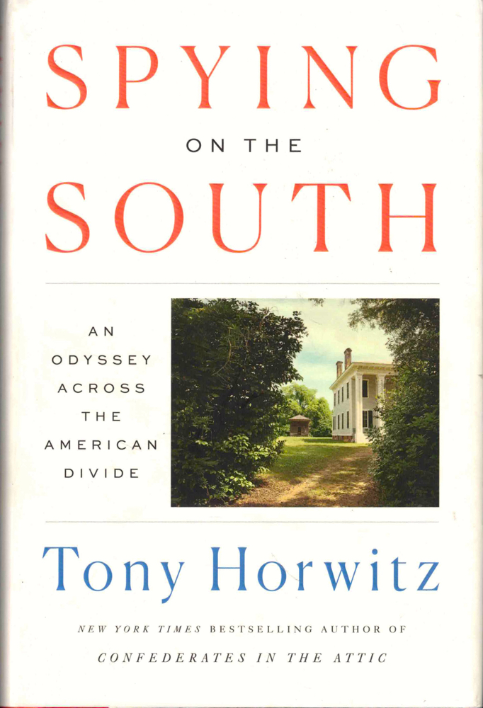Spying on the South: An Odyssey Across the American Divide. Tony Horwitz.
