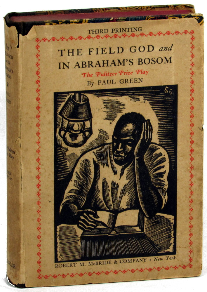 The Field God and In Abraham's Bosom. Paul Green.