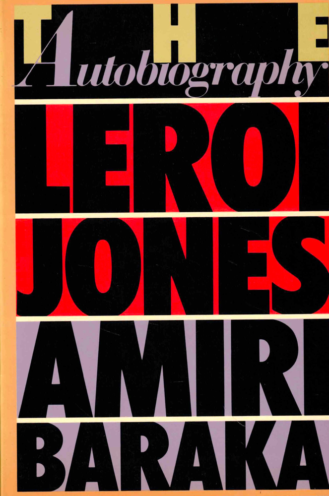 The Autobiography of Leroi Jones. Amiri Baraka.
