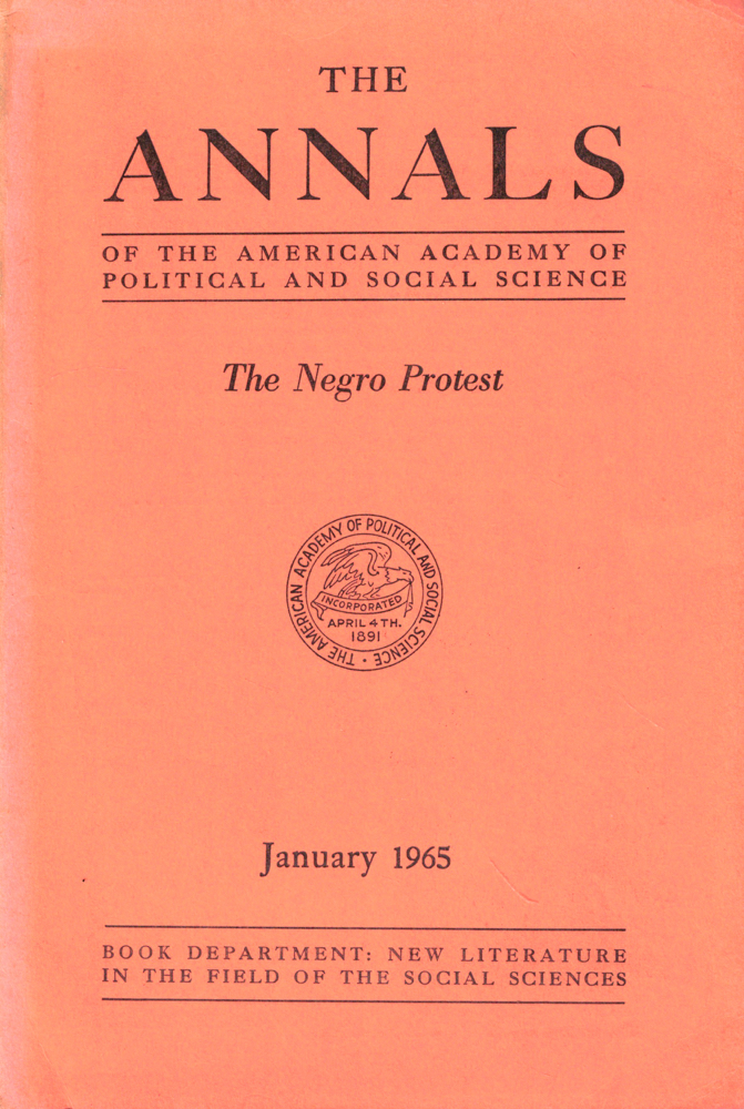 The Annals of the American Academy of Political and Social Sciences: The Negro Protest. Arnold M. Rose.