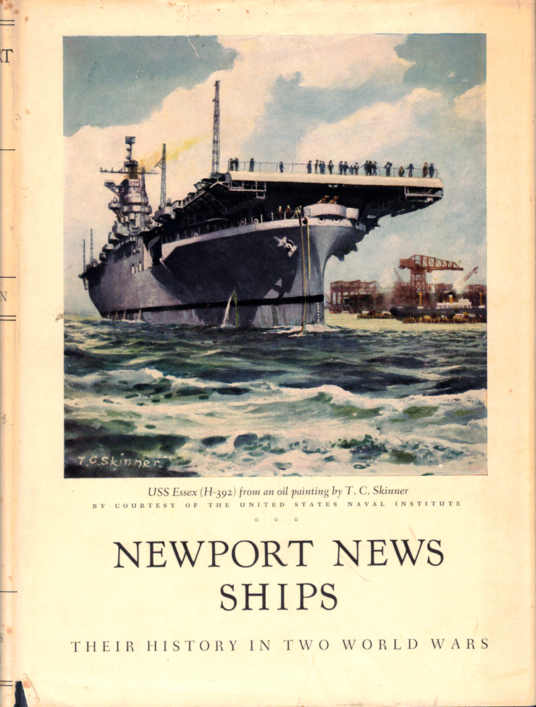Newport News Ships: Their History in Two World Wars. Howard J. Balison.