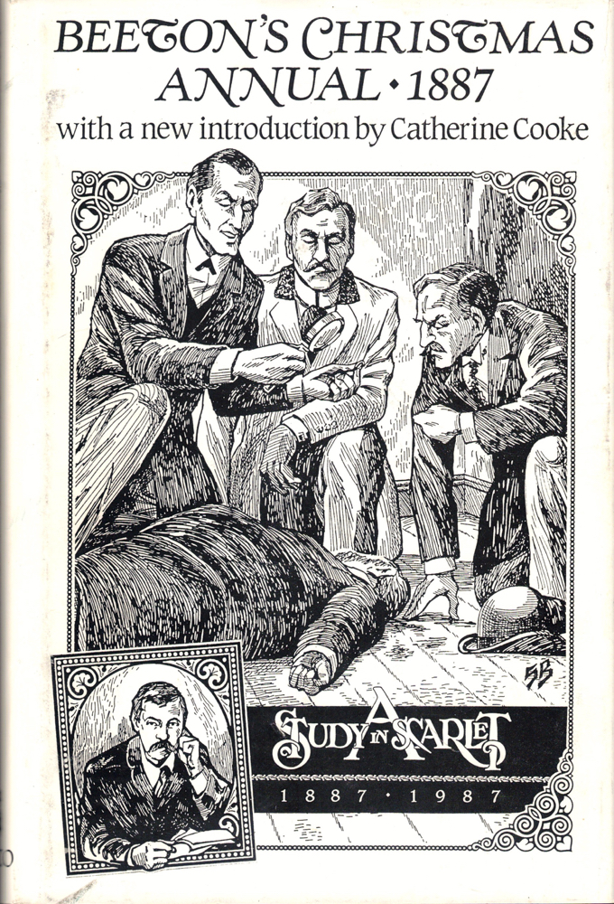 Beeton's Christmas Annual A Study in Scarlet by A. Conan Doyle; Containing Also Two Original Drawing Room Plays: Food for Powder By Randre & The Four Leaved Shamrock By C.J. Hamilton. Arthur Conan Doyle.