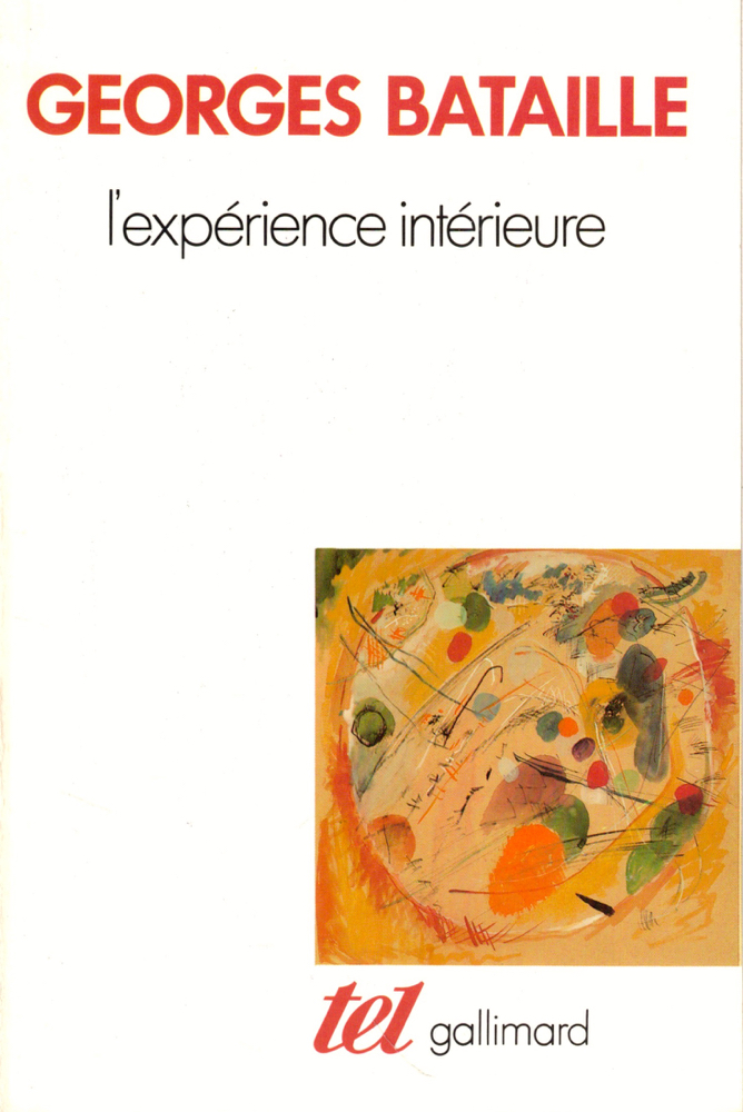 L'experience Interieure. Georges Bataille.