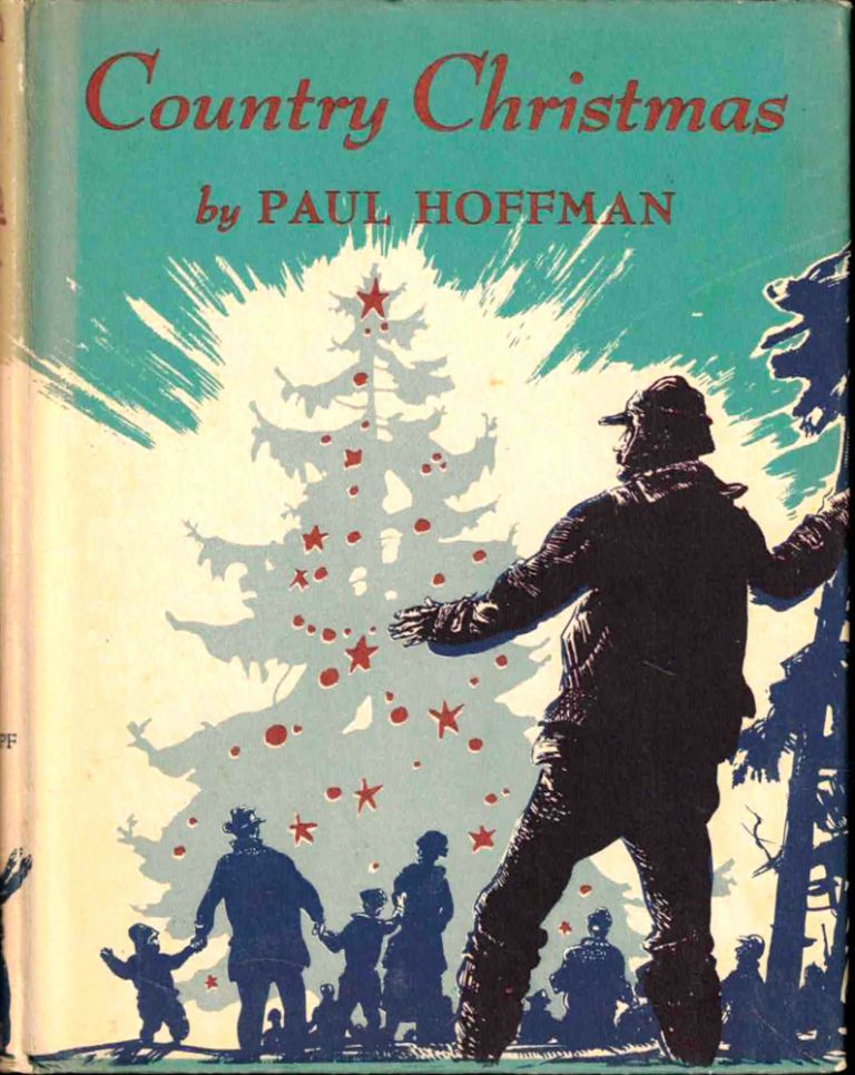 Country Christmas: A Reminiscence. Paul Hoffman.