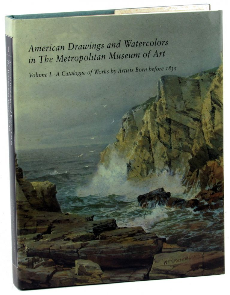 American Drawings and Watercolors in the Metropolitan Museum of Art Volume I: A Catalogue of Artists Born Before 1835. Kevin J. Avery.