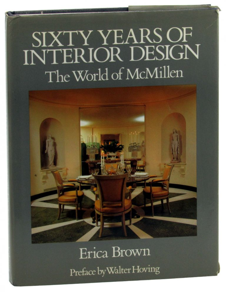 Sixty Years of Interior Design: The World of McMillen. Erica Brown.
