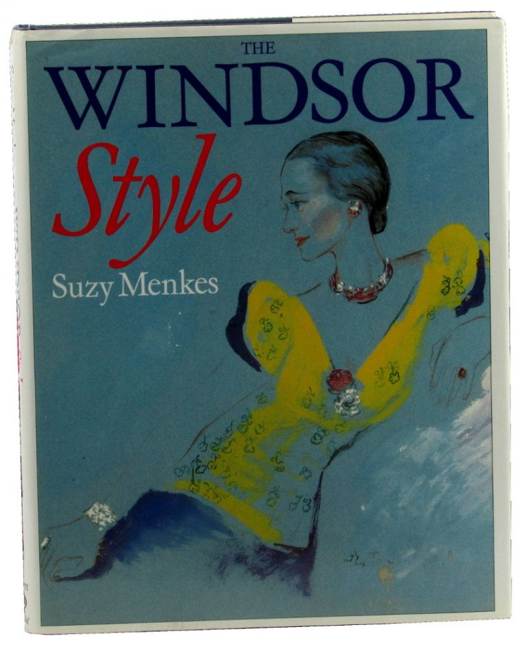 The Windsor Style. Suzy Menkes.